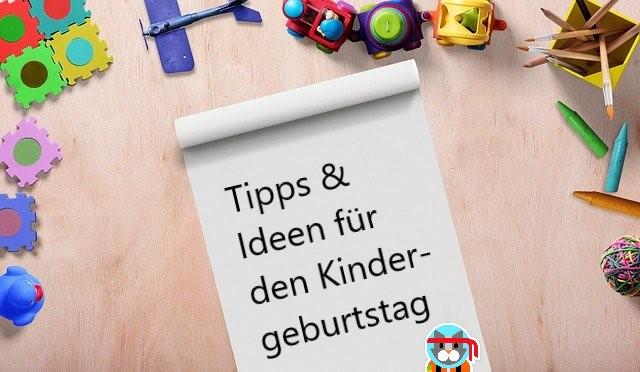 Tipps für den Kindergeburtstag